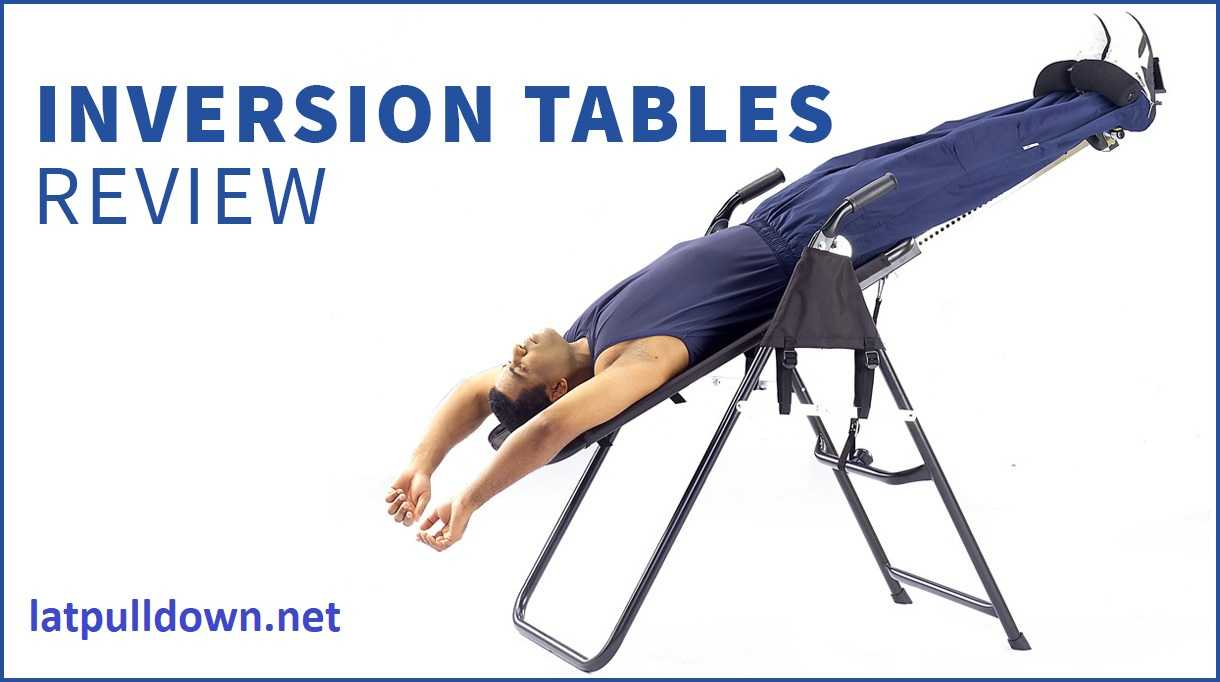 Best Inversion Tables Exercises Review 2021